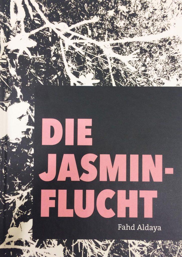 Fahd Aldaya - Die Jasminflucht