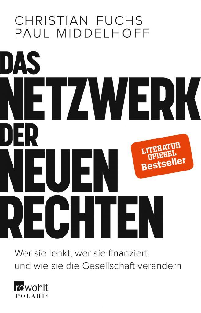 """Christian Fuchs """"Das Netzwerk der neuen Rechten"""